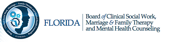 Florida Board of Clinical Social Work, Marriage and Family Therapy and Mental Health Counselors