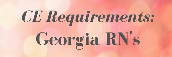 GA Registered Nurse CE Requirements